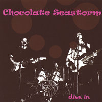 dive in — Chocolate Seastorm