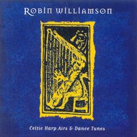 Celtic Harp Airs And Dance Tunes — Robin Williamson