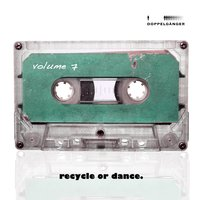 Recycle or Dance, Vol. 7 — сборник