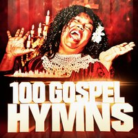 100 Gospel Hymns (The Roots of Soul Music) — сборник