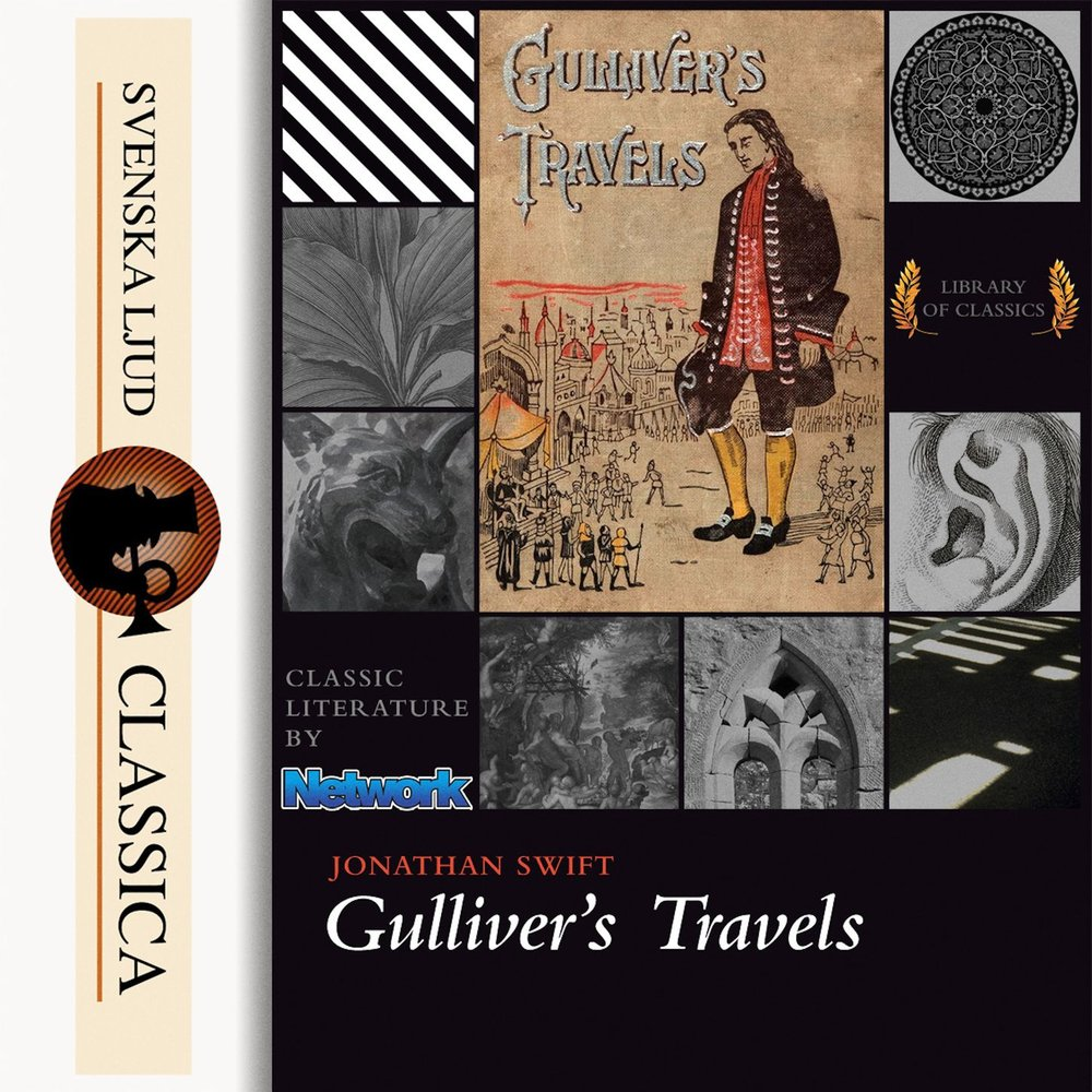 an examination of human life in gullivers travels by jonathan swift Teaching gulliver's travels gulliver raises some very interesting questions about human nature in his own life jonathan swift seems to have swung between.