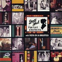 Doll Hut / Fiesta en la biblioteca — The Pontiac Brothers