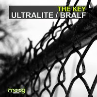 Ultralite - Bralf — The Key