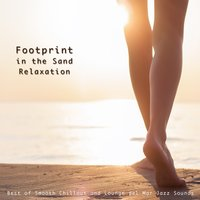 Footprint in the Sand Relaxation — сборник