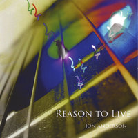 Reason to Live — Jon Anderson