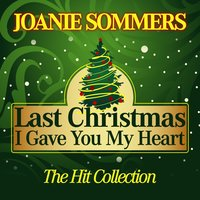 Last Christmas I Gave You My Heart — Joanie Sommers