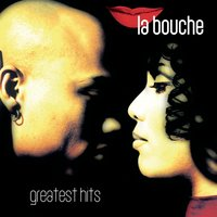Greatest Hits — La Bouche