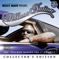 "Messy Marv ""Presents Fillmoe Nation Vol. 1"" Collector's Edition — сборник"
