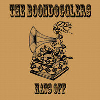 Hats Off — The Boondogglers