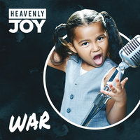 War — Heavenly Joy