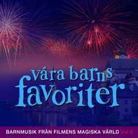 Våra barns favoriter: Barnmusik från filmens magiska värld, Vol. 5 — сборник