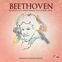 Beethoven: Quartet No. 5 for Strings in A Major, Op. 18 — Hermann Schneider Quartet