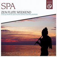 Zen Flute Weekend — SPA Strings