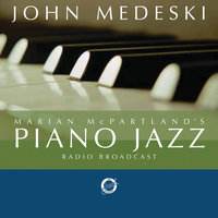 Marian McPartland's Piano Jazz With Guest John Medeski — Marian McPartland, John Medeski