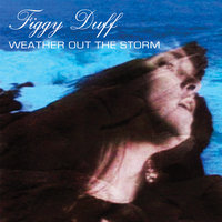Weather Out The Storm — Figgy Duff