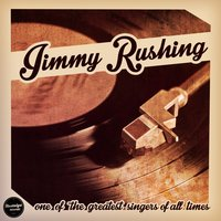 One of the Greatest Singers of All Time — Jimmy Rushing