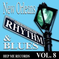 New Orleans Rhythm & Blues - Hep Me Records Vol 8 — Charles Brimmer