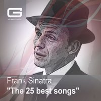 The 25 best songs — Frank Sinatra