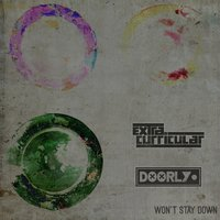 Won't Stay Down — Extra Curricular, Doorly