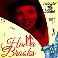 Swingin' the Boogie - The Best Of — Hadda Brooks