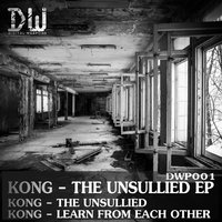 The Unsullied EP — Kong