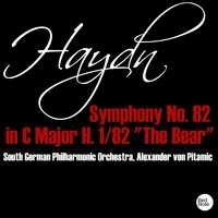 "Haydn: Symphony No. 82 in C Major H. 1/82 ""The Bear"" — South German Philharmonic Orchestra & Alexander von Pitamic"