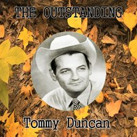 The Outstanding Tommy Duncan — Tommy Duncan
