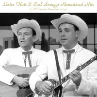 Remastered Hits — Lester Flatt, Earl Scruggs