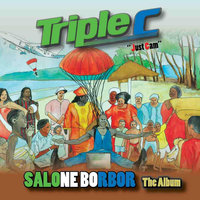 Salone Borbor The Album — Triple C