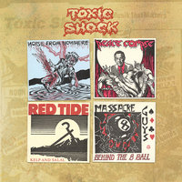 Toxic Shock: Four Old Seven Inches — сборник
