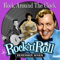 Rock Around the Clock (Rock 'N' Roll) Remember When — сборник