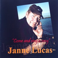 Come and Sing a Song — Janne Lucas