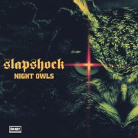 Night Owls — Slapshock