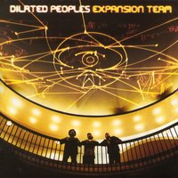 Expansion Team — Dilated Peoples