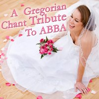 A Gregorian Chant Salute To ABBA — St. Gregory's Choral Ensemble
