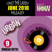 June 2010: Urban Smash Hits (R&B, Hip Hop) — Off The Record