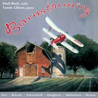 Barnstorming — William Bolcom, Michael Daugherty, Paul Schoenfield, Tannis Gibson, Mark Rush, Ted Hearne, Чарлз Айвз