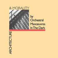 Architecture And Morality — Orchestral Manoeuvres In The Dark