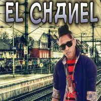 Quitate To — El Chanel