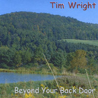 Beyond Your Back Door — Tim Wright