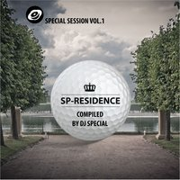 Special Session vol.1: SP-Residence — DJ Special