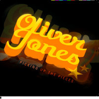 Picking Up The Pieces — Oliver Jones