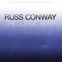 The Classic Years — Russ Conway