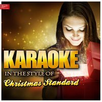 Karaoke - In the Style of Christmas Standard — Ameritz Top Tracks