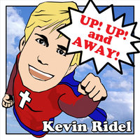 Up Up and Away — Kevin Ridel