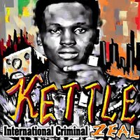 International Criminal — Kettle Zeal