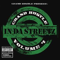 Grand Hustle Presents In Da Streetz Volume 4 — сборник