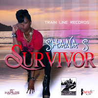 Survivor - Single — Shana S