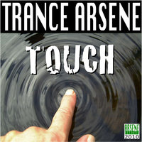 Touch — Trance Arsene