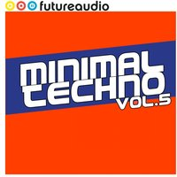 futureaudio presents Minimal Techno Vol. 5 — сборник